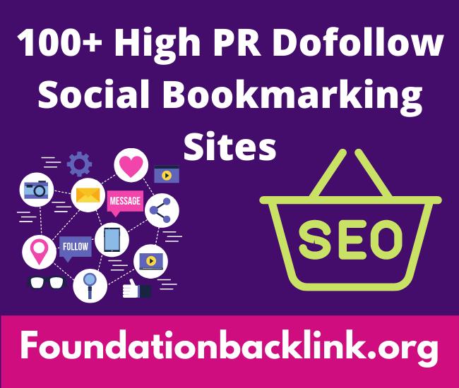 100+ High PR Dofollow Social Bookmarking Sites List 2021