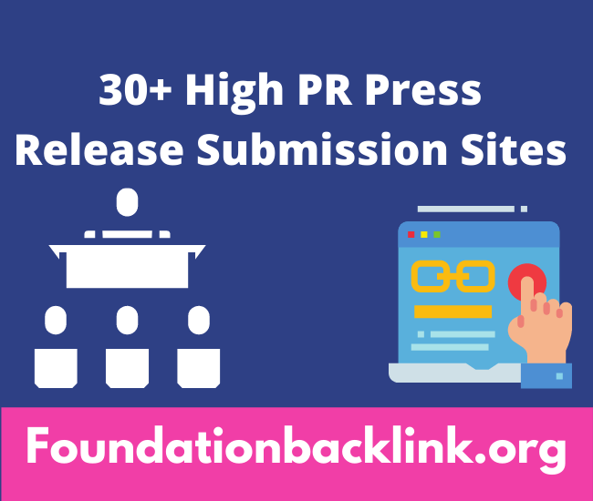 30+ High PR Press Release Submission Sites List 2021