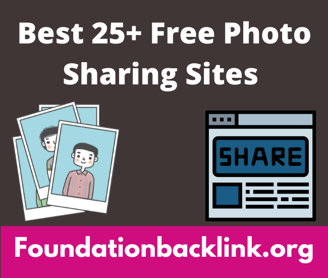 25+ Free Image Sharing Sites List 2021, Photo Upload Website