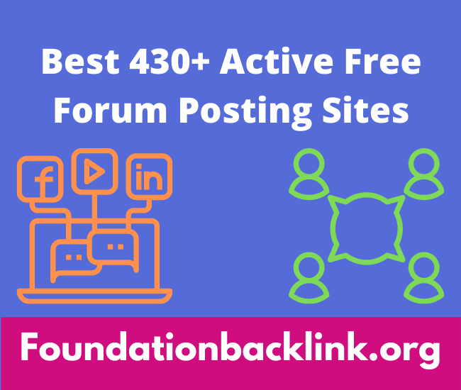 Best 430+ Active Free Forum Posting Sites List For SEO 2021