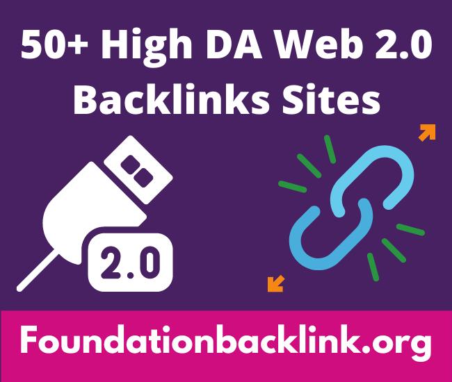 Best 50+ Active High DA Web 2.0 Backlinks Sites List 2021