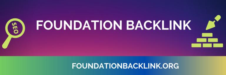 Foundation Backlink SEO Link Building Service in Bangladesh