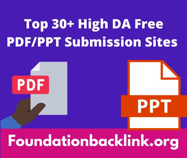 Top 30+ High DA Free PDF Submission Sites List 2021